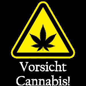 Vorsicht Cannabis Warnschild kiffen rauchen gras