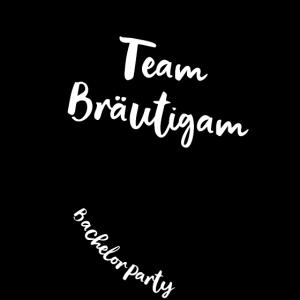 Team Bräutigam, Bachelor, Bachelor Party, Jga