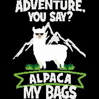 Adventure, You Say? Alpaca My Bags - Reisen Urlaub