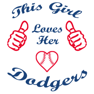 This Girl Loves Dodgers