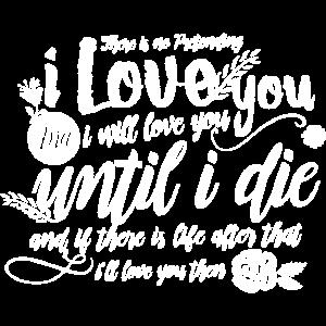 Marriage Shirt Until i die