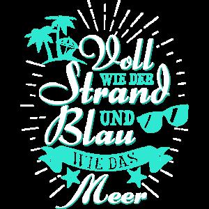 Voll wie der Strand und blau wie das Meer