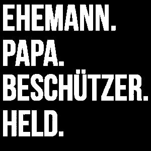 Ehemann Papa Beschützer Held Vater Ehe Geschenk