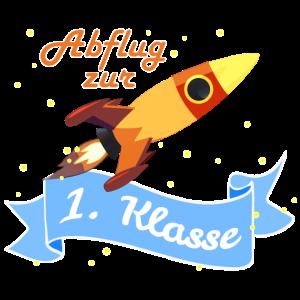Abflug Rakete 1. Klasse Schulstart Einschulung