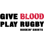 Give Blood. Play Rugby.