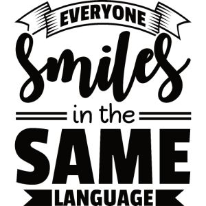 everyone smiles in the same Language