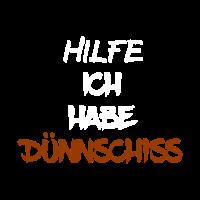 DÜNNSCHISS - STINKER - DURCHFALL - SCHEIßE