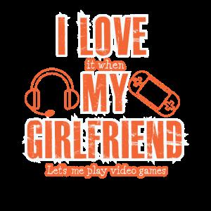 I Love My Girlfriend Gamer Zocken Geschenk Hobby
