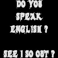 Sprichst du Englisch ?