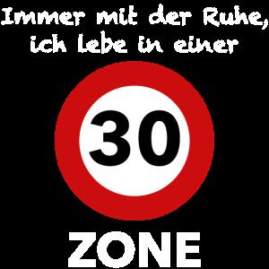30 Zone - Geschenk für 30. Geburtstag