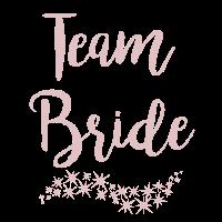 Team Braut Bride JGA Hochzeit
