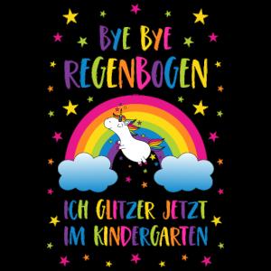 Einhorn Bye Bye Regenbogen Kindergarten Glitzer
