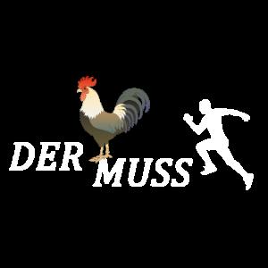 Der Hahn muss laufen