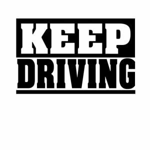 KEEP DRIVING Spruch, fahr weiter, cool, schlicht