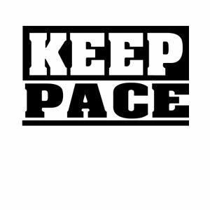 KEEP PACE Spruch, Schritt halten, schlicht, cool