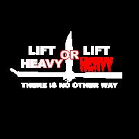 Lift HEAVY Fitness Body Sport