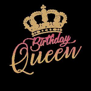 Birthday Queen Gebutstags Shirt Geschenk
