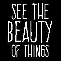 Sieh die Schönheit der Dinge B