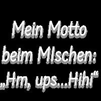 Mischmotto Tshirt Geschenk