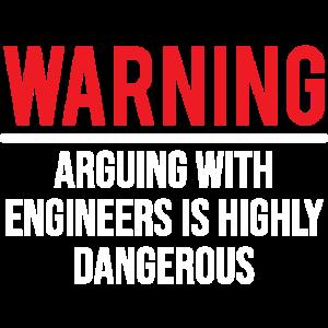 Warnendes argumentierendes Ingenieur-lustiges sarkastisches T-Shirt