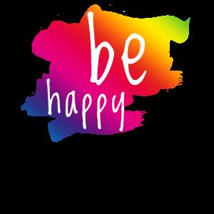 be happy rainbow regenbogen