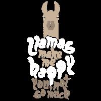 Llamas Make Me Happy You Not So Much - Lama