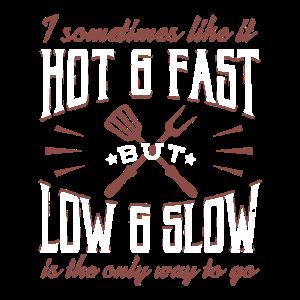 Lustiges Grill und BBQ Shirt Tief und Langsam