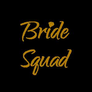 Bride Squad T-Shirt & Geschenk
