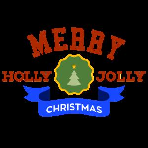 Merry Holly Jolly Weihnachten