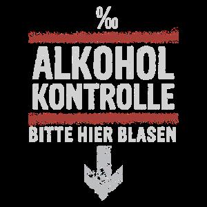 Alkohol Kontrolle Shirt
