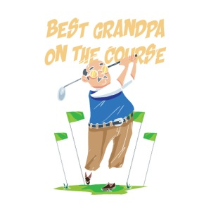 Golf - Best Grandpa on the course