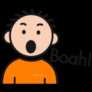 Boah!