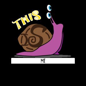 This Snails Me Schnecke Langsam Tiere Witzig Bild