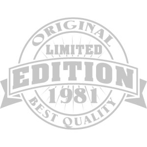 Limited Edition 1981 - Best Quality