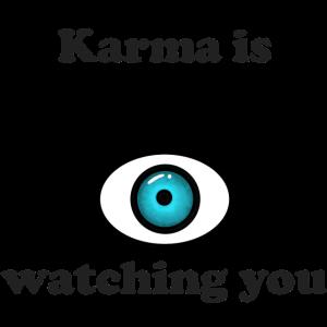 Karma is watching you