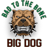 Big Dog - Bad To The Bone