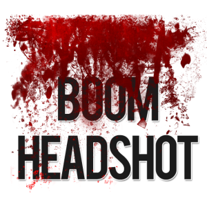 boom headshot by wasted49 d5l57mx