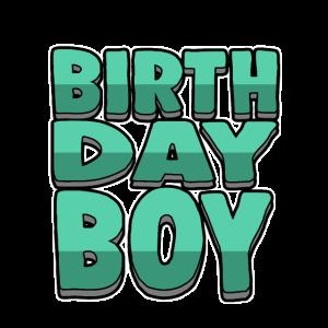 Birthday Boy - Geburtstagsjunge
