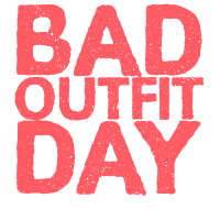 Bad Outfit Day Geschenk