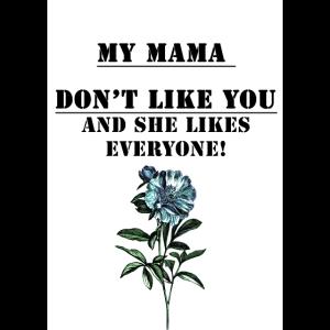 Mama mag dich nicht