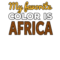Meine Lieblingsfarbe ist Afrika Geschenk