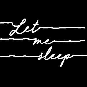 Schlafen Spruch