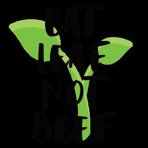 Eat Leaf Not Beef Vegan Pflanzenfresser Geschenk