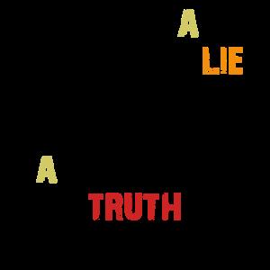 Diese Lüge ist die Wahrheit