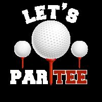 Let's Par Tee Funny Golf Lover Gifts