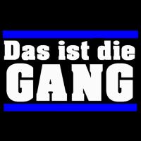 Das ist die GANG