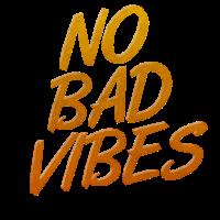 No Bad Vibes Gute Laune Lebenslust Vintage Shirt