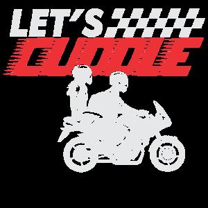 LASS UNS KUSCHELN LUSTIGES MOTORRAD T-SHIRT IDEE