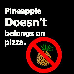 Pizza ohne Ananas T-Shirt