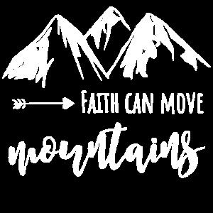 Faith can move mountains Geschenk für Wanderer